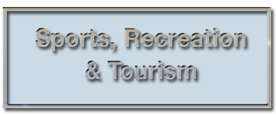 Sports, Recreation & Tourism